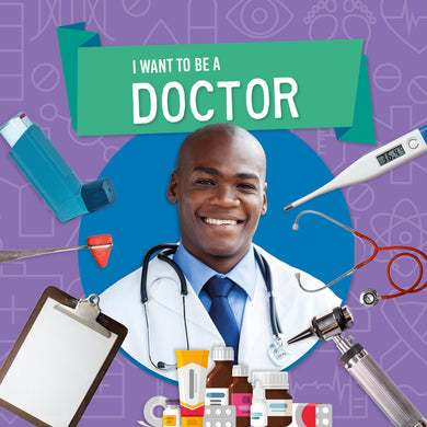 I Want to Be A: Doctor e-Book