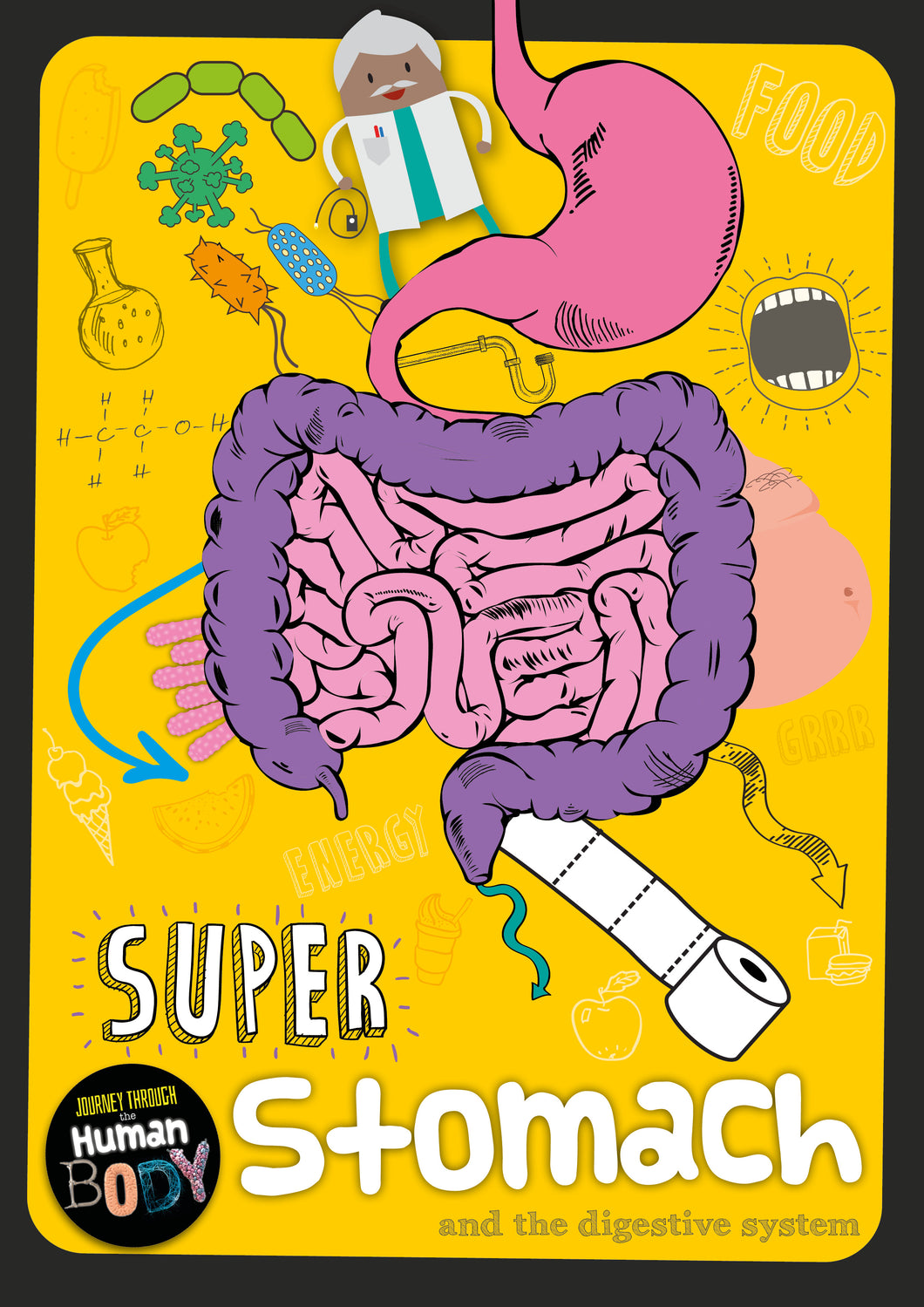 Journey Through the Human Body: Super Stomach e-Book