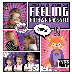 A Kid's Guide to Feelings: Feeling Embarrassed e-Book