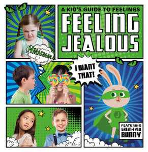A Kid's Guide to Feelings: Feeling Jealous e-Book