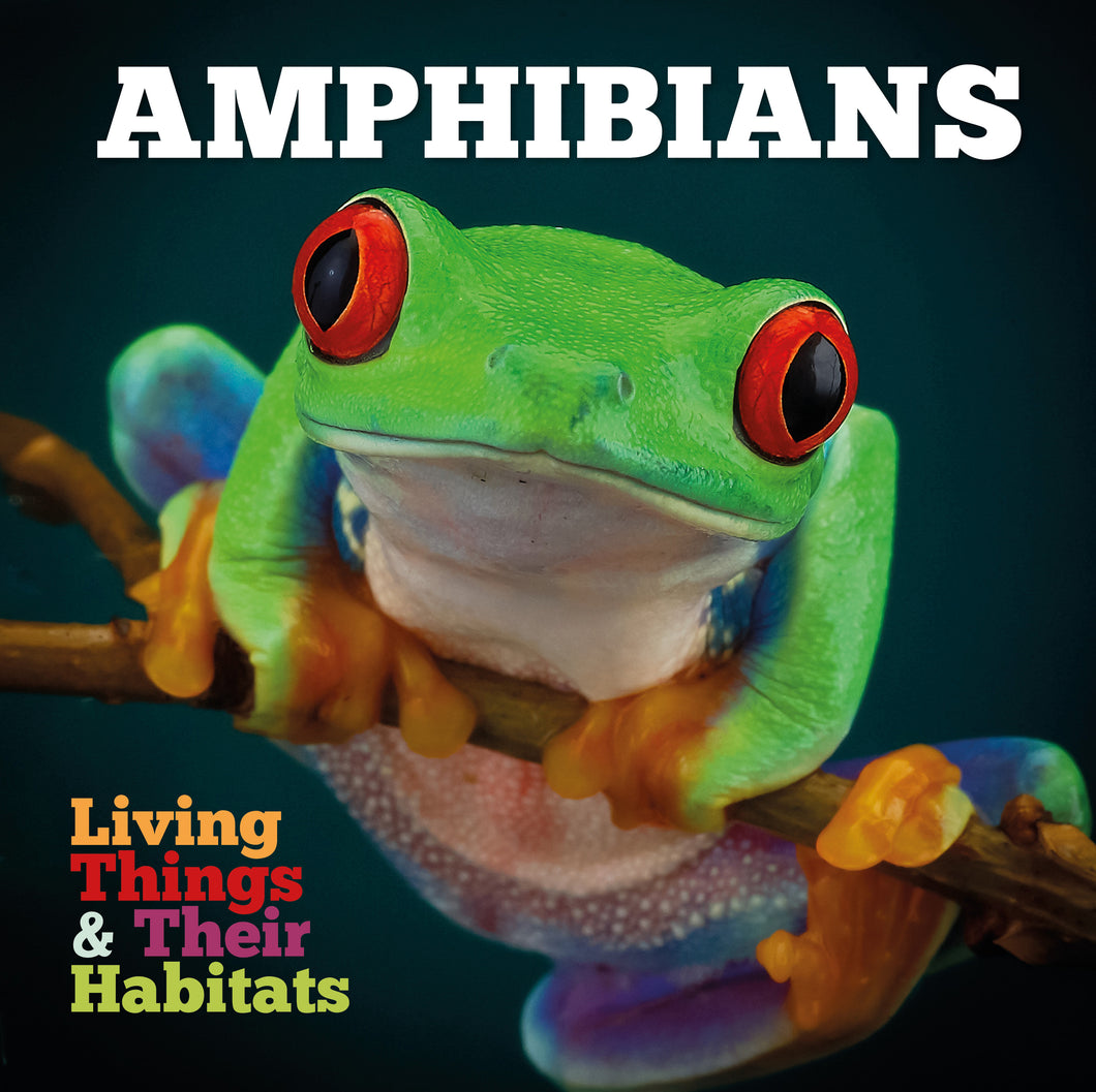 Living Things and Their Habitats: Amphibians e-Book