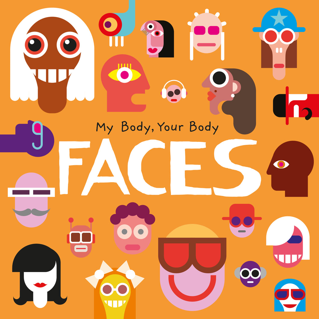 My Body, Your Body: Faces e-Book