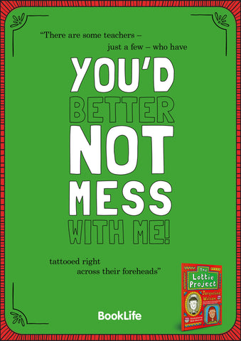 "Free Jacqueline Wilson ""You'd Better Not Mess With Me"" Poster by BookLife"