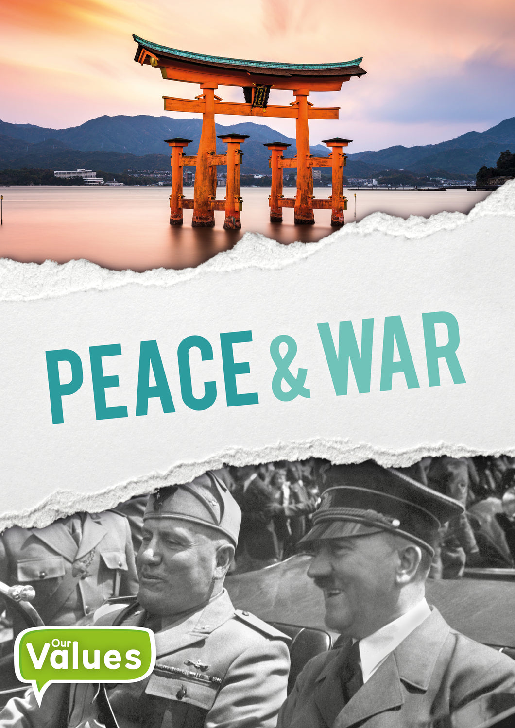 Our Values: Peace and War e-Book