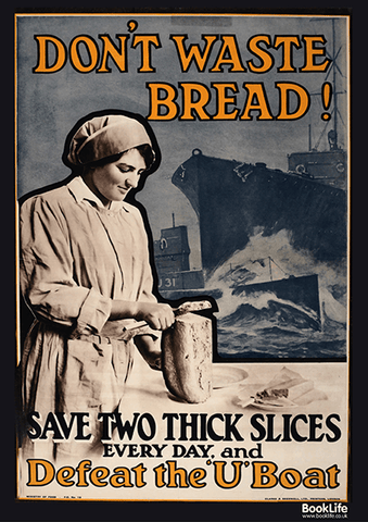 "Free WWI & WWII propaganda posters - ""Don't Waste Bread"""