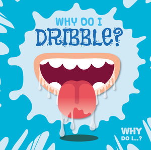 Why Do I Dribble? e-Book