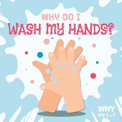 Why Do I Wash My Hands? e-Book