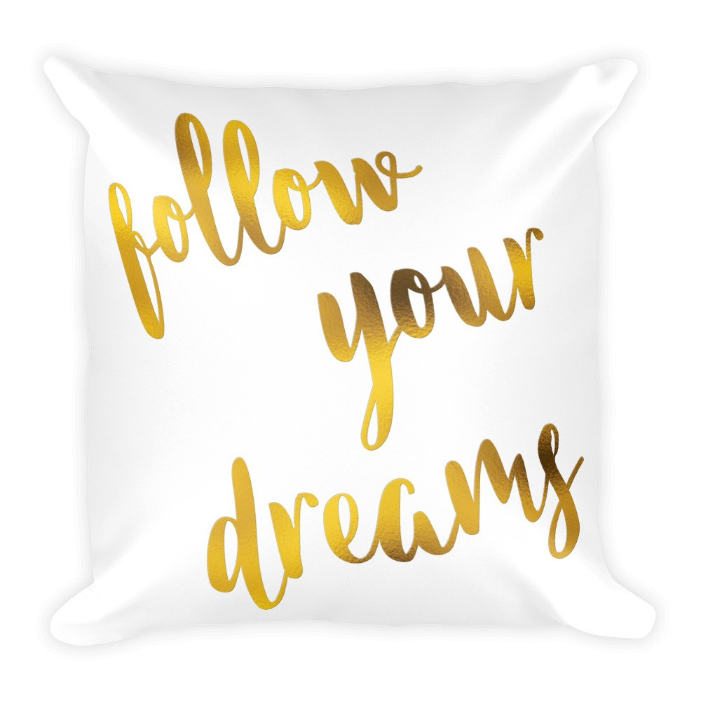 Throw Pillow - Follow Your Dreams Throw Pillow