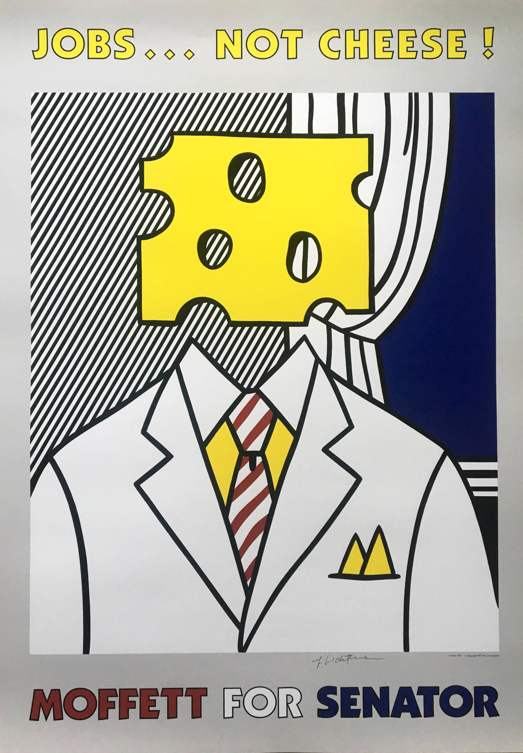Roy Lichtenstein 'Jobs... Not Cheese', Original Pop Art Poster, Hand Signed, 1982