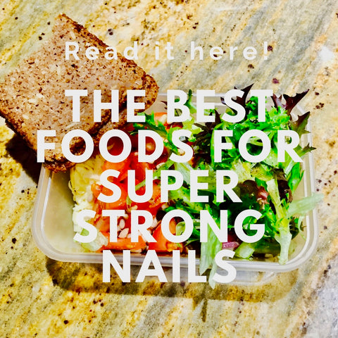 Best Foods for Super Strong Nails