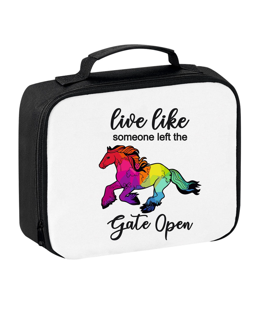 Live Like Someone Left the Gate Open Lunch Bag