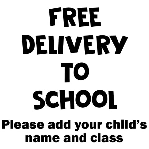 Free Delivery to School