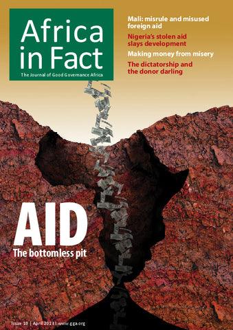 Africa in Fact Issue 10, April 2013: Aid - The bottomless pit