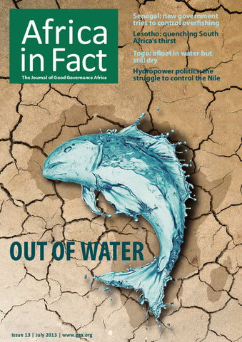 Africa in Fact Issue 13, July 2013: Out of Water