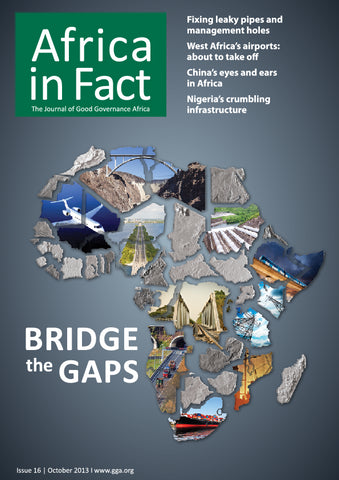 Africa in Fact Issue 16, October 2013: Infrastructure - Bridge the gaps