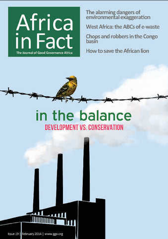 Africa in Fact Issue 19, February 2014: Environment - In the balance - development vs. conservation