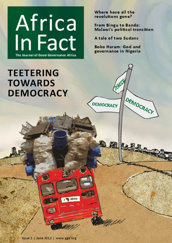 Africa in Fact Issue 01, June 2012: Teetering towards Democracy