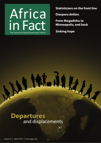 Africa in Fact Issue 21, Africa in Fact, April 2014: Departures and displacements