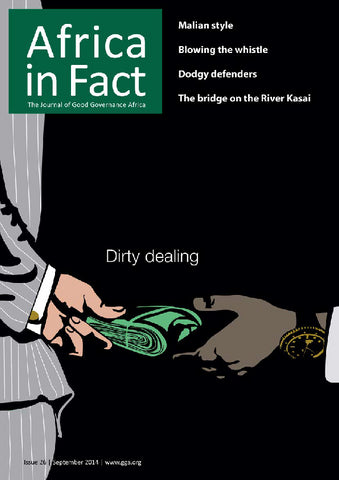 Africa in Fact Issue 26, September 2014: Dirty dealing