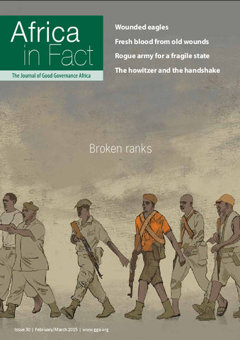 Africa in Fact Issue 30, February - March 2015: Broken ranks
