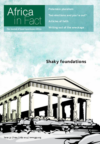 Africa in Fact Issue 32, June - July: Shaky Foundations