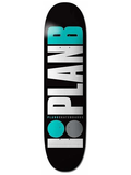 Plan B - Team OG Teal Deck 8.125