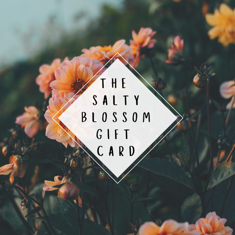 The Salty Blossom Gift Card