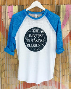 SuperLoveTees The Universe is Taking Requests Shirt