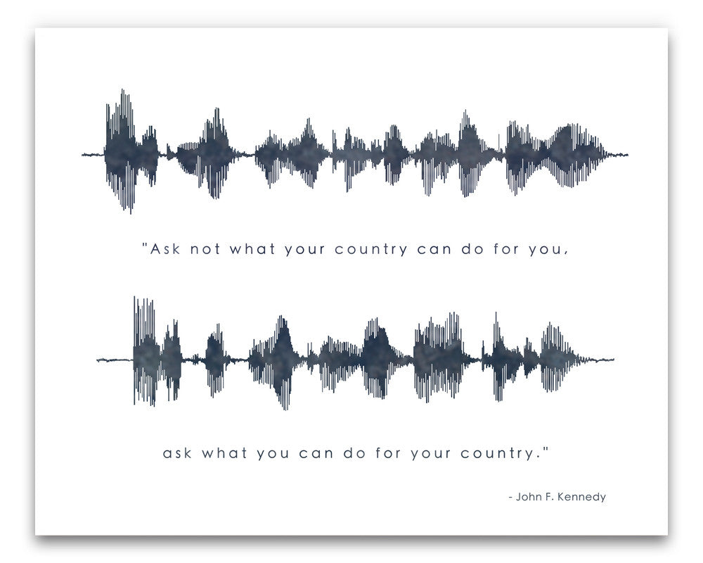 "JFK Quote - ""Ask not what your country..."" sound waves - Created by BespokenArt"