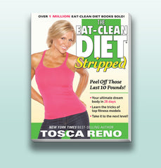 Tosca Reno's Eat-Clean Diet ® Stripped
