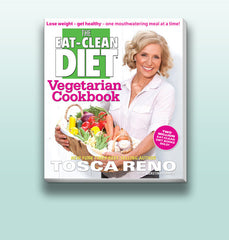 Tosca Reno's Eat-Clean Diet® Vegetarian Cookbook
