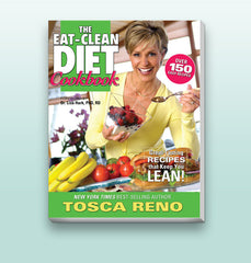 Tosca Reno's Eat-Clean Diet® Cookbook