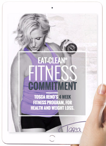 Tosca Reno's Eat-Clean® Fitness Commitment