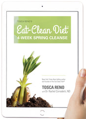 Tosca Reno's Eat-Clean Diet® 4-Week Spring Cleanse