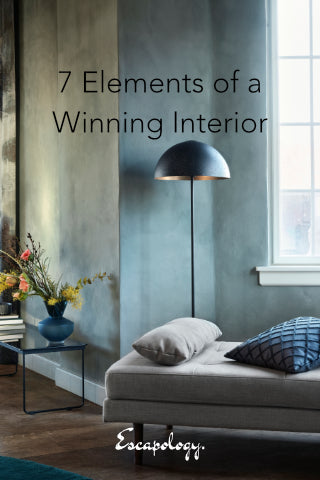 7 Elements of a Winning Interior by escapologyhome.com
