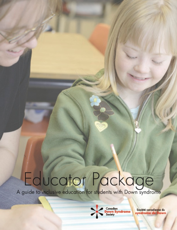 Educator Resource A Guide to Inclusive Education for Students with Down Syndrome - Hard Copy