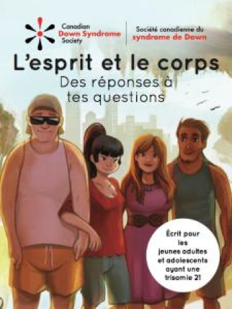 L'esprit et le corps : Des réponses à tes questions -Adolescent Resource-FRENCH Hard Copy