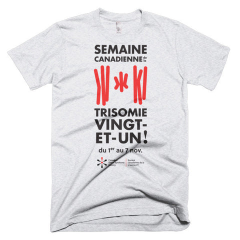 Semaine Canadienne de la trisomie 21 - Adult Unisex - Light T-Shirt (From Printful)
