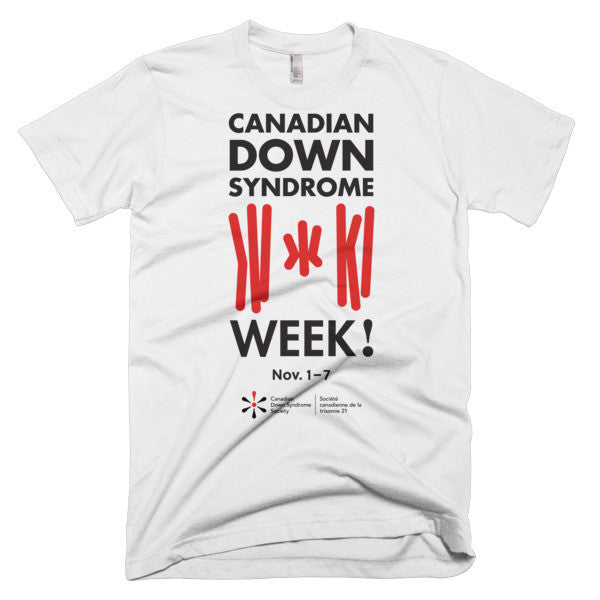 Canadian Down Syndrome Week - Adult Unisex - Light T-Shirt (From Printful)