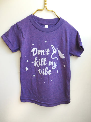 Don't Kill My Vibe - Kids