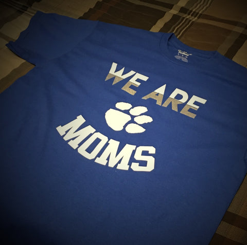 HS - We Are Tiger Mom T-Shirt - 550strong