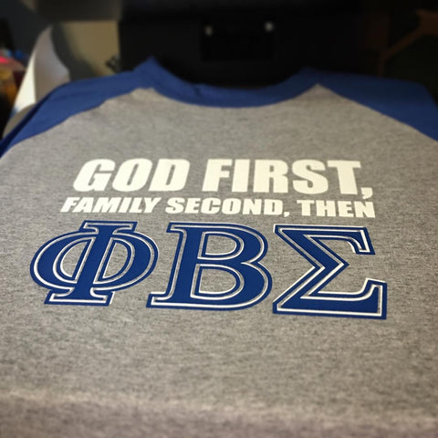 Greek - God First Family Second - Phi Beta Sigma Greek Baseball Edition Shirt - 550strong