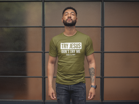 Military - Try Jesus. Don't Try Me Shirt - 550strong