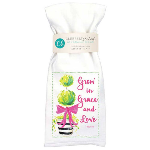 Cleerely Stated Grow in Grace and Love Kitchen Towel