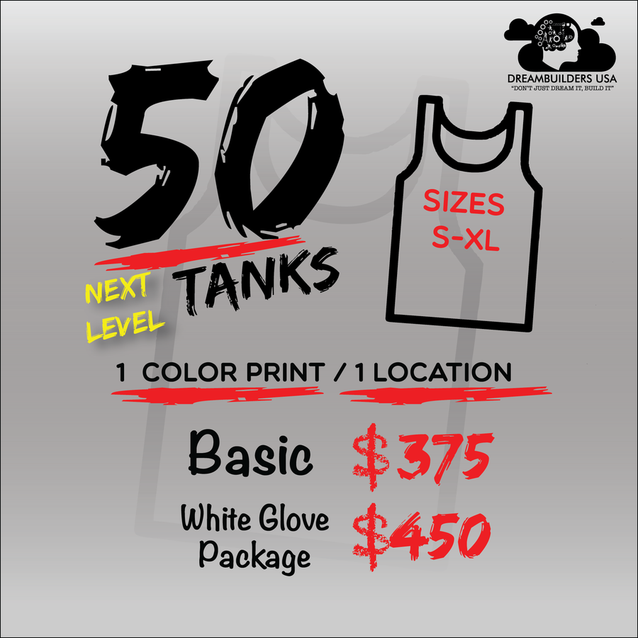 50 Tank Tops for $375 EXPRESS Package (1 COLOR)