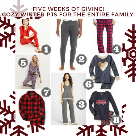 Five Weeks of Giving! Cozy Winter PJ's for the Entire Family...