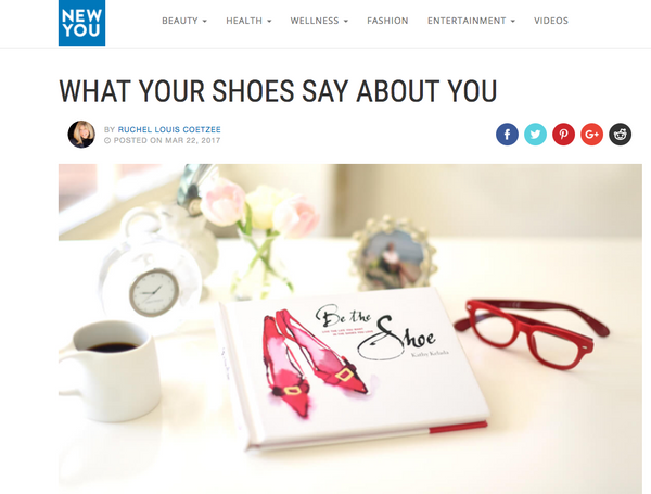 NEWYOU.COM, What Your Shoes Say About You,  March 2017