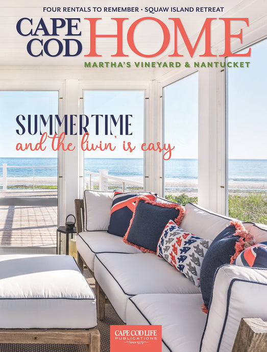 Cape Cod HOME Early Summer 2018