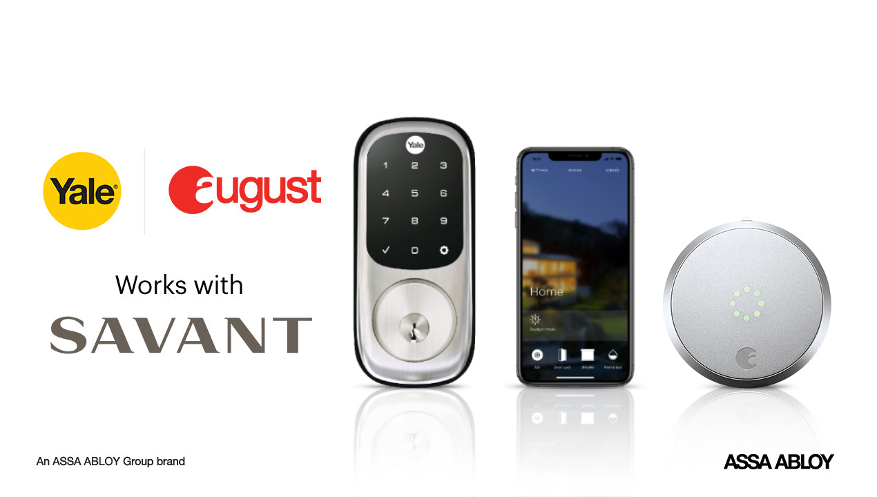 Yale's Connected by August Locks and August Products Are Now Compatible with Savant Smart Home Systems