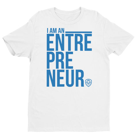 I Am An Entrepreneur - Blue WTP Edition
